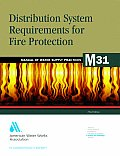 M31 Distribution System Requirements for Fire Protection Fourth Edition