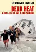 Dead Heat: Globalization and Global Warming