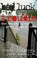 Bad Luck & Trouble The Making Of The Gre