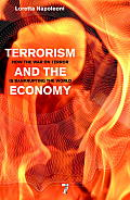 Terrorism & the Economy How the War on Terror is Bankrupting the World