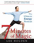 7 Minutes of Magic The Ultimate Energy Workout