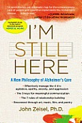 Im Still Here A New Philosophy of Alzheimers Care