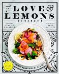 Love and Lemons Cookbook: An Apple to Zucchini Celebration of Impromptu Cooking