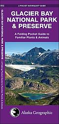 Glacier Bay National Park & Preserve An Introduction to Familiar Plants & Animals