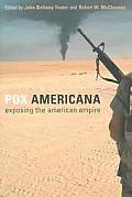 Pox Americana Exposing the American Empire