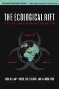 Ecological Rift Capitalisms War on the Earth
