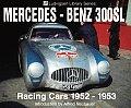 Mercedes-Benz 300sl: Racing Cars 1952-1953