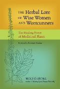 Herbal Lore of Wise Women & Wortcunners