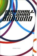 Marshall McLuhan-Unbound: A Publishing Adventure