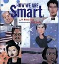 How We Are Smart