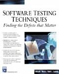 Software Testing Techniques Finding the Defects That Matter