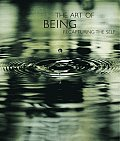 Art Of Being Recapturing The Self
