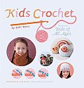 Kids Crochet Projects for Kids of All Ages