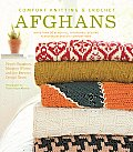 Comfort Knitting & Crochet Afghans More Than 50 Beautiful Affordable Designs Featuring Berrocos Comfort Yarn