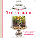 Tiny World Terrariums A Step by Step Guide to Easily Contained Life