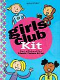 Girls Club Kit Everything You Need to Start a Club & Find Friends Fortune & Fun