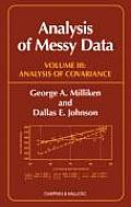 Analysis of Messy Data, Volume III: Analysis of Covariance