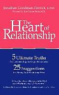 The Heart of Relationship: 5 Ultimate Truths for Understanding the Couple Relationship, 25 Suggestions for Making Your Relationship Work