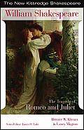 Tragedy Of Romeo & Juliet New Kitteredge Shakespeare Series