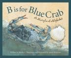 B Is For Blue Crab A Maryland Alphabet