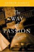Way Of Passion A Celebration Of Rumi