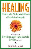Healing 20 Prominent Authors Write About
