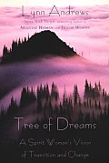Tree Of Dreams A Spirit Womans Vision