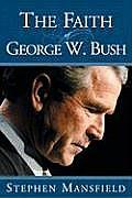 Faith Of George W Bush