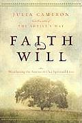 Faith & Will Weathering the Storms in Our Spiritual Lives