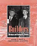 Builders: Herman and George R. Brown
