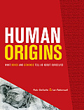 Human Origins What Bones & Genomes Tell Us about Ourselves