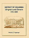 District of Columbia: Original Land Owners, 1791-1800