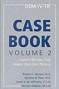 Dsm-IV Tr Casebook,: Experts Tell How They Treat Thier Own Patients