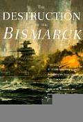 Destruction of the Bismarck
