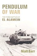 Pendulum of War: Three Battles at El Alamein