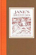 Jane's Adventures: Jane's Adventures in and Out of the Book, Jane's Adventureson the Island of Peeg, and Jane's Adventures in a Balloon