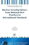 Nuclear Security Culture: From National Best Practices to International Standards