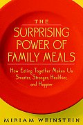 Surprising Power Of Family Meals How Eat
