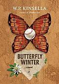 Butterfly Winter A Novel