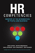 HR Competencies Mastery At The Intersection Of People & Business