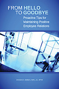 From Hello To Goodbye Proactive Tips For Maintaining Positive Employee Relations