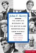 John F Kerry The Complete Biography