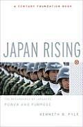Japan Rising The Resurgence of Japanese Power & Purpose