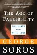 Age of Fallibility Consequences of the War on Terror