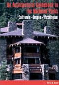 Architectural Guidebook to the National Parks California Oregon Washington