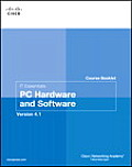 It Essentials: PC Hardware... Vers. 4.1 (2ND 10 Edition)