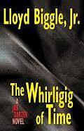 The Whirligig of Time: A Jan Darzek Novel