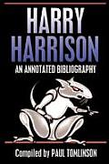 Harry Harrison: An Annotated Bibliography