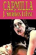 Carmilla by J. Sheridan Lefanu, Fiction, Literary, Horror, Fantasy