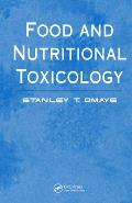 Food & Nutritional Toxicology